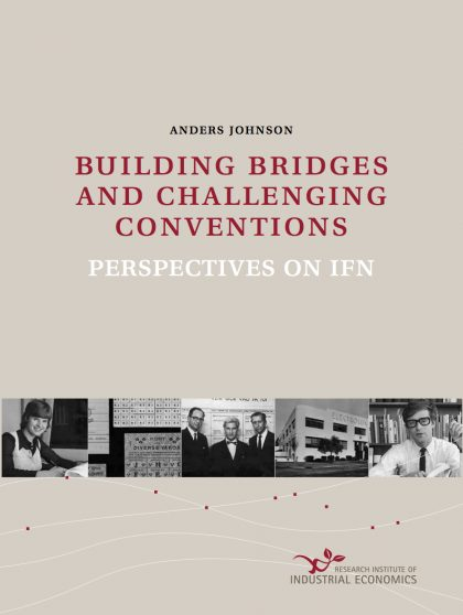 Building bridges and challenging conventions – perspectives on IFN. by Anders Johnson